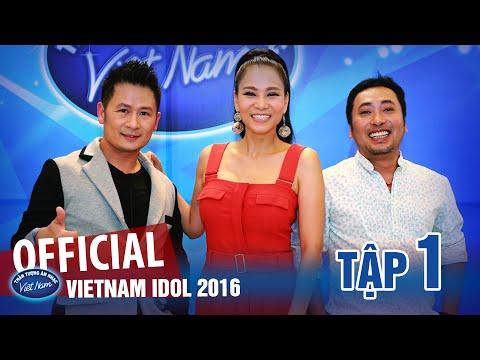 VIETNAM IDOL 2016 - TẬP 1 - FULL HD - PHÁT SÓNG NGÀY 27/05/2016