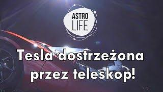 AstroFlesz #4 - Lot testowy Falcona Heavy. Tesla SpaceX dostrzeżona przez teleskop! - AstroLife