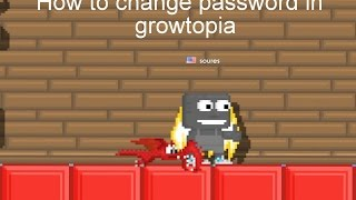 How To Change Password In Growtopia