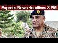 Terrorist in Kashmir Express News Headlines 03 00 PM 27 June 2017