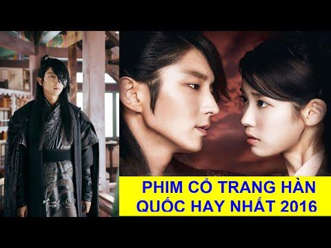 Những bộ phim cổ trang Hàn Quốc hay nhất 2016 - Korean drama 2016