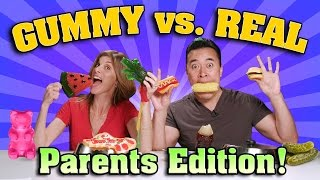 GUMMY FOOD vs. REAL FOOD CHALLENGE Parents Edition!!!