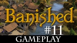 Let's Play: Banished [Hard] - #11