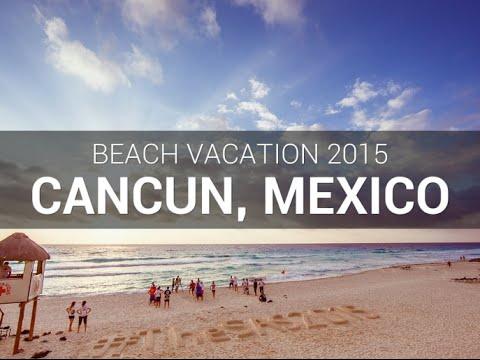 GoPro: Mexico Trip • Cancun • July 2015