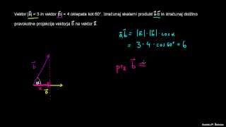 Skalarni produkt – naloga 1