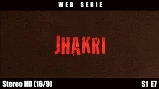 Jhakri - Episode 7