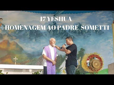 17° Yeshua | Parte 3 | Homenagem ao Padre José Sometti | 83 Anos | ANSPAZ