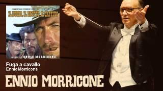 Ennio Morricone Fuga A Cavallo Il Buono, Il Brutto E
