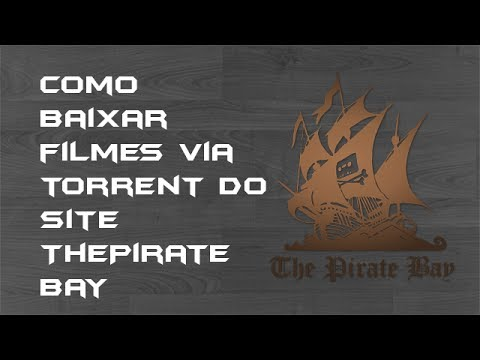 Tutorial: Como baixar filmes via torrent do site The Pirate Bay (TPB), utilizando o uTorrent