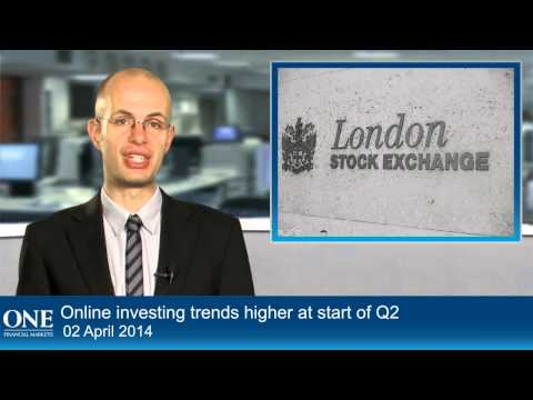 Online investing trends higher at start of Q2