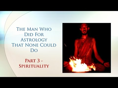 The Man Who Did For Astrology That None Could Do - Part 3 [Spiritual Journey]