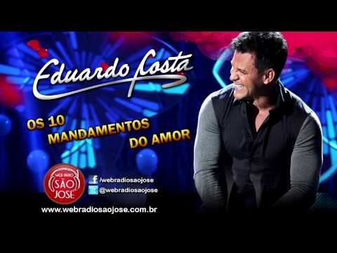 Eduardo Costa - Os 10 Mandamentos do Amor (Lançamento TOP Sertanejo 2014 - Oficial)