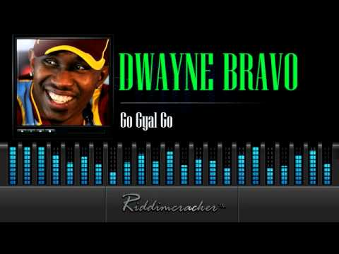 Dwayne Bravo - Go Gyal Go [Soca 2014]