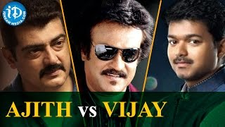 Ajith or Vijay - Who Can Replace Rajinikanth In Kollywood