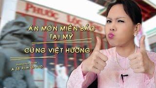 Việt Hương - Ăn Món Miền Bắc Tại Mỹ cùng Việt Hương - Tập 2