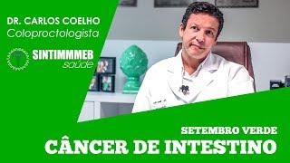 TVSINTIMMMEBSAúDE | CÂNCER INTESTINO | DR. CARLOS COELHO | SETEMBRO VERDE