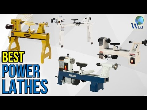 8 Best Power Lathes 2017