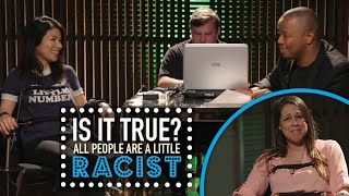All People Are Racist? - Is It True