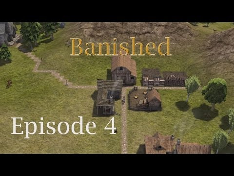 Banished - Lets Play Ep 4 (Markets, clothes and merchants!)