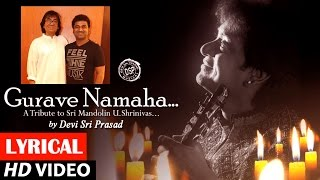 Guruve Namaha Lyrical Video | A Tribute to Sri Mandolin U Shrinivas