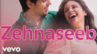 Hasee Toh Phasee - Zehnaseeb | Parineeti Chopra, Sidharth