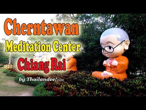 cherntawan meditation center