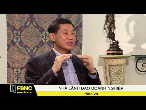 FBNC-Ông Johnathan Hạnh Nguyễn – Chủ tịch Tập đoàn Imex Pan Pacific (IPP) (P4)