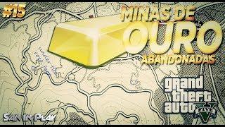 GTA V Localizações Secretas: Minas De Ouro Abandonadas