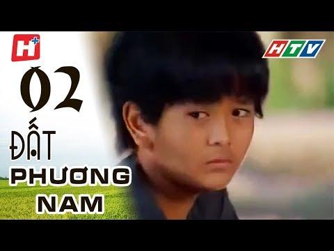 Đất Phương Nam - phim Việt Nam Tập 02