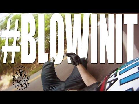 #BLOWINIT