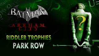 Batman: Arkham City Riddler Trophies Park Row