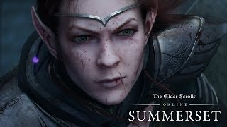The Elder Scrolls Online - Summerset Cinematic Teaser