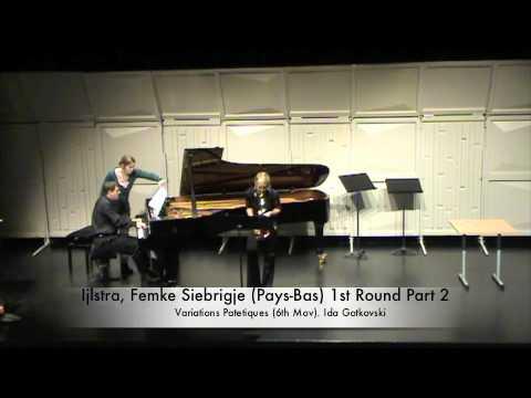 Ijlstra, Femke Siebrigje (Pays-Bas) 1st Round Part 2