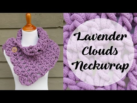 How To Crochet the Lavender Clouds Neckwrap, Episode 389