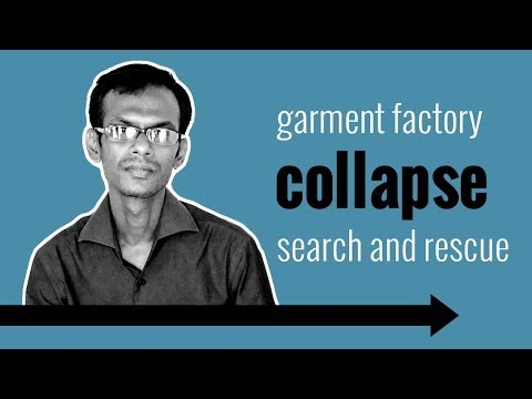 Garment factory collapse: search and rescue