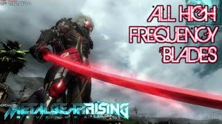 Metal Gear Rising: Revengeance All High-Frequency Blades