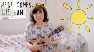 Here Comes The Sun - Ukulele Cover!