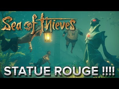 Sea of Thieves #14 : STATUE ROUGE !