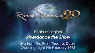 Riverdance - 9 February 1995 - Opening Night - The Point Dublin