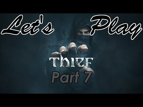 Let's Play Thief: Part 7