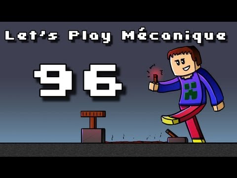 Let's Play Mécanique ! - Ep 96 - TNT