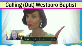 Betty Bowers: Calling (Out) Westboro Baptist