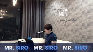 Mr Siro - Em Gái Mưa (Piano Cover)