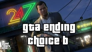 "GTA V Alternate Ending ""Choice B"" ""Kill Michael"