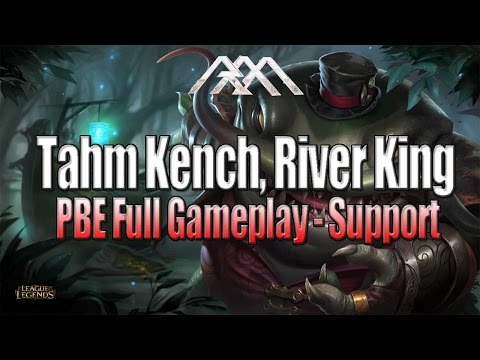 Tahm Kench Gameplay - Support - League of Legends