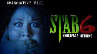 STAB 6: GHOSTFACE RETURNS FULL MOVIE SCREAM FAN FILM