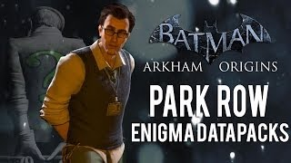 Batman Arkham Origins Park Row All Enigma Datapacks