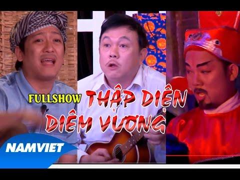 LiveShow Hài Kịch Mới 2016 Thập Diện Diêm Vương Full [Chí Tài, Trường Giang, Long Đẹp Trai]