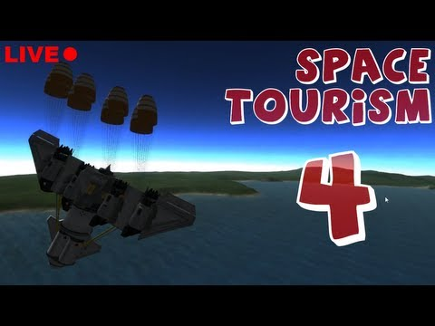 Space Tourism - Episode 4 (LIVE) (Kerbal Space Program)