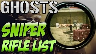 "Call of Duty: Ghosts ""SNIPER RIFLE LIST"" Weapon Breakdown (Cod Ghosts Multiplayer)"